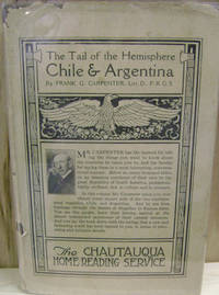 The Tail of the Hemisphere:  Chile and Argentina