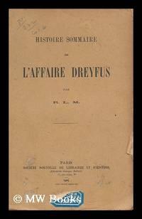 Histoire sommaire de l'affaire Dreyfus / par R.L.M.