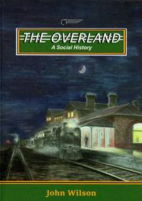image of The Overland: A Social History
