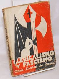 image of Clericalismo y Fascismo, Horda de Embrutecedores! Prologue by Juan Lazarte, translated by Clotilde Bula