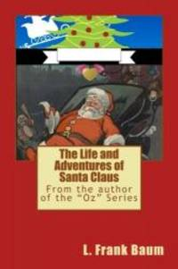 image of The Life and Adventures of Santa Claus (Children's Classics) (Volume 25)