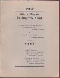 State of Minnesota In Supreme Court, Lawrence L. Hurr and Sophie Caroline Hurr, Plaintiffs-Appellants, vs. Roscoe C. Johnston, Defendant-Respondent (No. 36110) Record & Appellants' Brief (2 vol.)