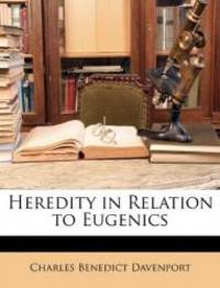 image of Heredity in Relation to Eugenics