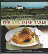 The New Irish Table 70 Contemporary Recipes