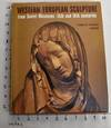Western European Sculpture from Soviet Museums: 15th and 16th Centuries