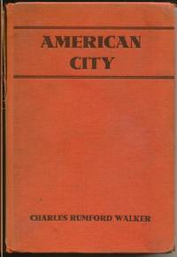 American City:  A Rank-and-File History