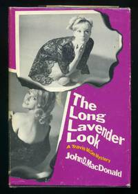 The Long Lavender Look by  John D MACDONALD - First Edition - 1972 - from abookshop and Biblio.com