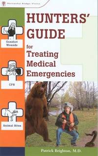 Hunters\' Guide for Treating Medical Emergencies
