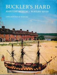 Buckler's Hard Maritime Museum & Beaulieu River: The Pictorial History of Buckler's Hard