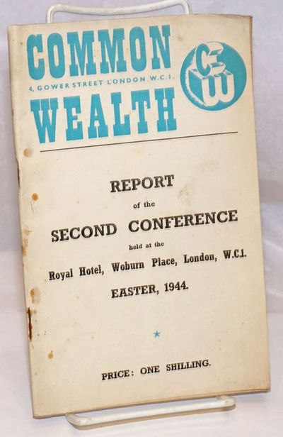 London: Common Wealth, 1944. 48p., stapled wraps, 5.5 x 8.5 inches, wraps worn, soiled, and stained,...