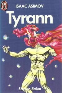 Tyrann by Asimov  Isaac - 1988
