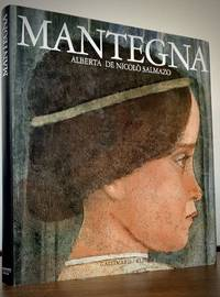 Mantegna; Translated from the Italian by Francis Moulinat et Lorenzo Pericolo