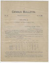 Alaska, Statistics of Population, Census Bulletin No. 30, February 11, 1891
