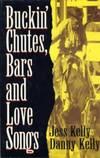 Buckin' Chutes, Bars and Love Songs