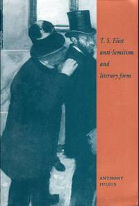 T.S. Eliot, Anti-Semitism and Literary Form