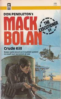 Crude Kill - Mack Bolan Exectioner, No. 59