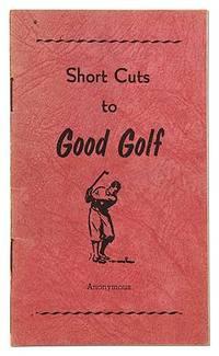 Short Cuts to Good Golf