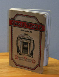 image of Small Tools Catalog No. 29, Screw Plates, Taps and Dies, Twist Drills, Reamers, Gages, Pipe Tools, Machine Tools
