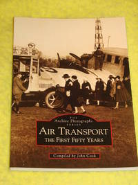Air Transport, The First Fifty Years