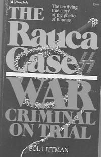 War Criminal on trial: The Rauca Case by Sol Littman  - Paperback  - 1984  - from Farrellbooks (SKU: War10)
