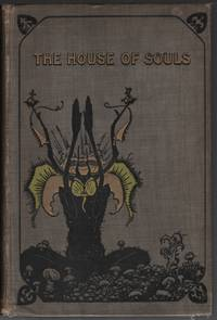 The House of Souls Illustrated by Sidney Sime