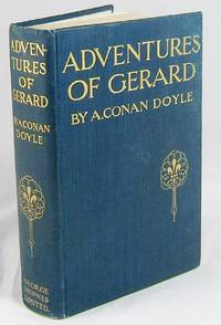 ADVENTURES OF GERARD (Fine, Square Copy of the First Edition)