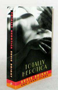 image of Totaly Herotica A Collection of Women's Erotic Fiction
