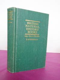 BRITISH NATURAL HISTORY BOOKS 1495-1900 A Handlist.