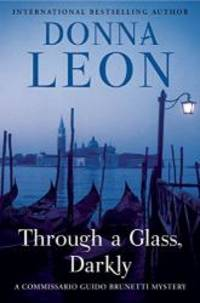 image of Through a Glass, Darkly: A Commissario Guido Brunetti Mystery