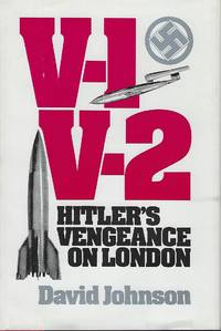 V-1 V-2 HITLER'S VENGEANCE ON LONDON