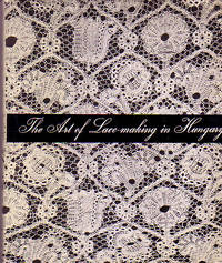 The Art of Lace-making in Hungary