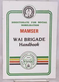 MAMSER: WAI Brigade handbook