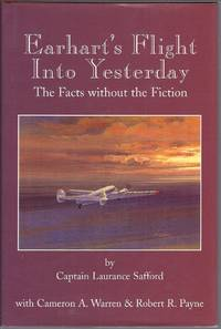 Earhart's Flight Into Yesterday: The Facts Without the Fiction