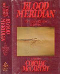 Blood Meridian or the Evening Redness in the West