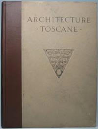 Architecture Toscane ou Palais, Maisons et Autres Edifices de la Toscane...