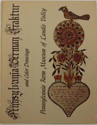 Pennsylvania German Fraktur and Color Drawings by Yoder, Don (intro), Vernon S. Gunnion and Carroll J. Hopf - 1969