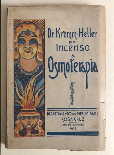 Do Incenso a´ Osmoterapia. História...