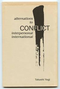 Alternatives to Conflict: Interpersonal International