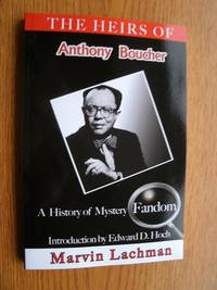 The Heirs of Anthony Boucher: A History of Mystery Fandom
