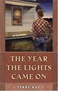 THE YEAR THE LIGHTS CAME ON: A NOVEL