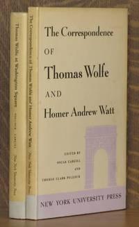 THOMAS WOLFE AT WASHINGTON SQUARE and THE CORRESPONDENCE OF THOMAS WOLFE AND HOMER ANDREW WATT