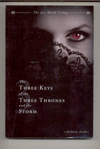 The Three Keys of the Three Thrones and the Storm (Lost World Trilogy)