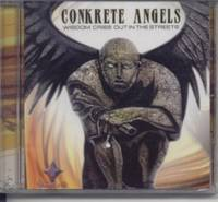 NEW!!  CONKRETE ANGELS WISDOM CRIES OUT IN THE STREETS