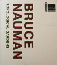 Bruce Nauman - Topological Gardens