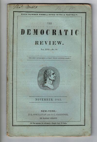 New York: J. L. O'Sullivan and O. C. Gardiner, 1845. First edition, 8vo, pp. , 324-400, ; original g...