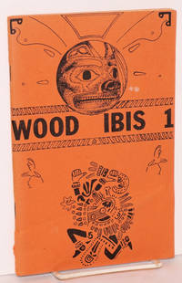 Wood ibis 1; a journal of contemporary shamanism
