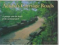 Acadia's Carriage Roads: A Passage into the Heart of the National Park
