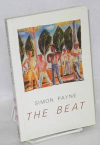 The beat by  Simon Payne - Paperback - First Edition - 1985 - from Bolerium Books Inc., ABAA/ILAB and Biblio.com