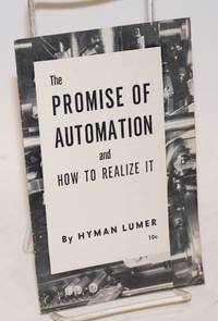 The promise of automation and how to realize it