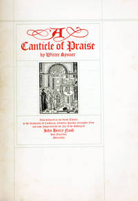 A Canticle of Praise. First delivered in the Greek Theatre at the University of California and now Imprinted for the Joy of the Making by John Henry Nash by  Witter Bynner - First Edition - 1918 - from The Old Mill Bookshop (SKU: 256378)
